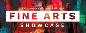 San Diego Christian College Fine Arts Showcase