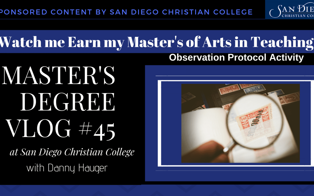 Master's Degree Vlog #45: Conducting an Observation to Practice Protocol