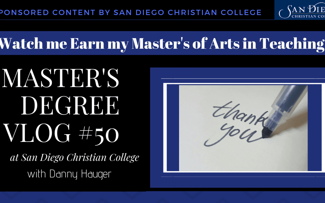 Master's Vlog #50 Reflections on Earning My Master's of Arts Degree in Teaching